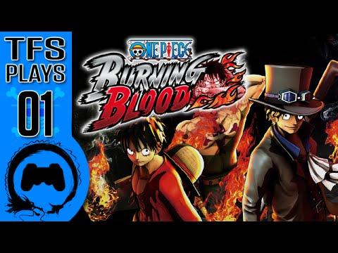 One Piece Burning Blood - 01 - TFS Plays (TeamFourStar)