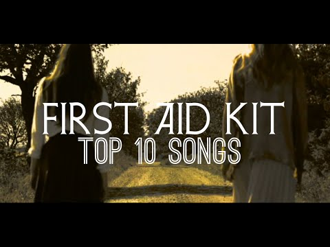 First Aid Kit - Top 10 Songs