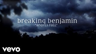 Repeat youtube video Breaking Benjamin - Angels Fall (Official Lyric Video)