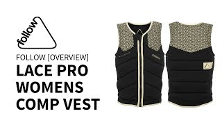 2018 Follow Lace Pro Women's Comp Vest