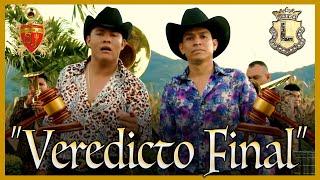 La Tronadora Banda San José Ft. La Leyenda De Servando Montalva - Veredicto Final (Musical)