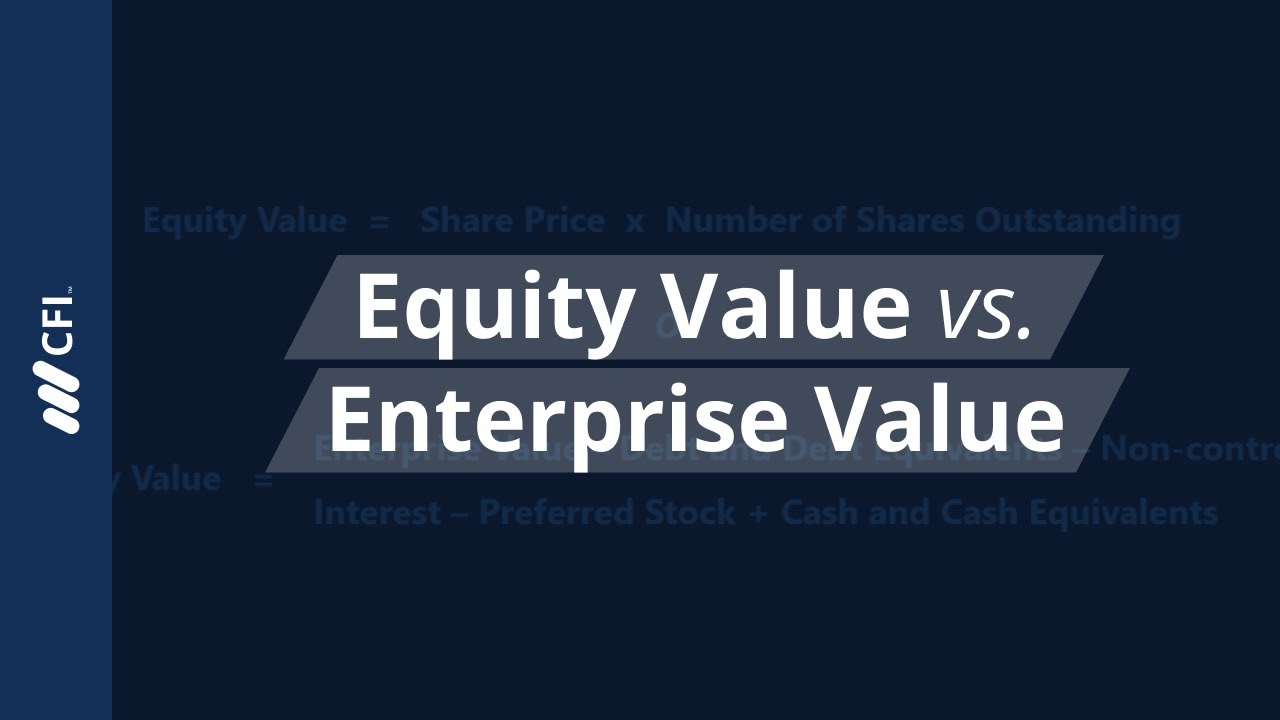 Equity Value - How to Calculate the Equity Value for a Firm