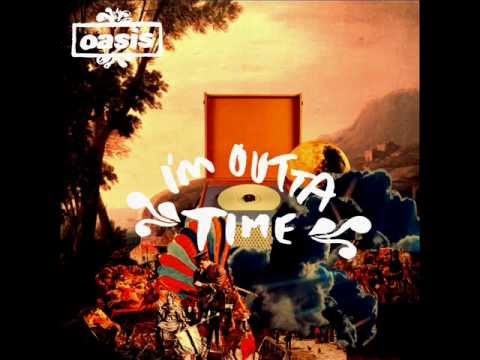 Oasis - I'm Outta Time (demo)