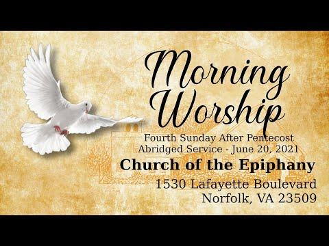 Morning Worship, Fourth Sunday After Pentecost