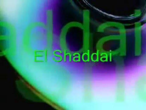 EL SHADDAI - Música Cristiana Evangélica