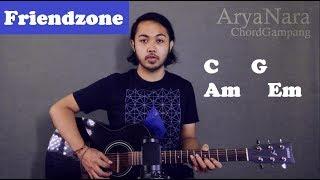 Chord Gampang (Friendzone - Budi Doremi) by Arya Nara (Tutorial Gitar) Untuk Pemula