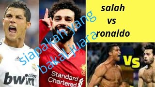 Mohamed_salah_VS_Cristian_Ronaldo__liverpool_vs_real_madrid_di_final_champion_mp4.