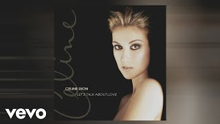Céline Dion - Let's Talk About Love (Official Audio)