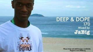 Deep Brazilian House Music Mix by JaBig (Bossa Nova & Samba Brazil Lounge Playlist) DEEP & DOPE 170
