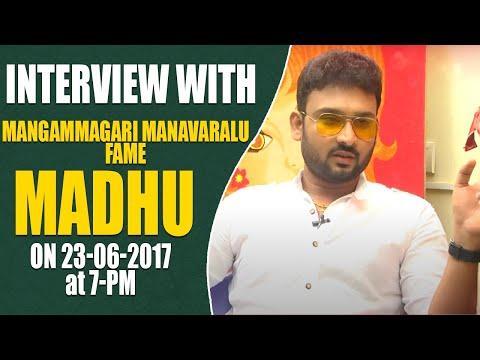 Mangammagari Manavaralu fame MADHU Interview    Promo    Hangout with Naveena