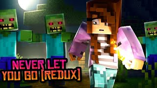 "♪ ""Never Let You Go (REDUX)"" - Minecraft Song & Animation"