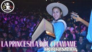 La Princesita Del Chamame - Huachana 2017