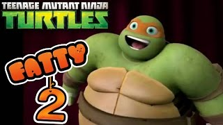 Fatty Teenage Mutant Ninja Turtles - Part 2. The game