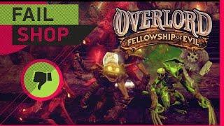 [Fail Shop] №17 - Overlord: Fellowship of Evil