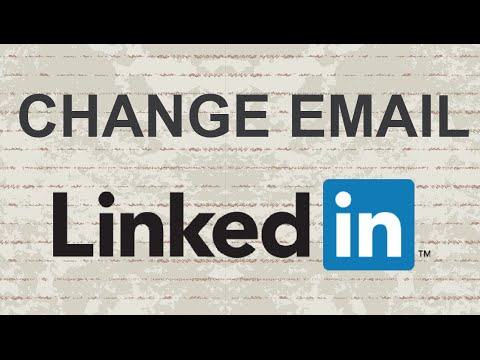 How to change email address on LinkedIn
