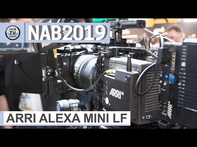 NAB2019: Arri Alexa Mini LF