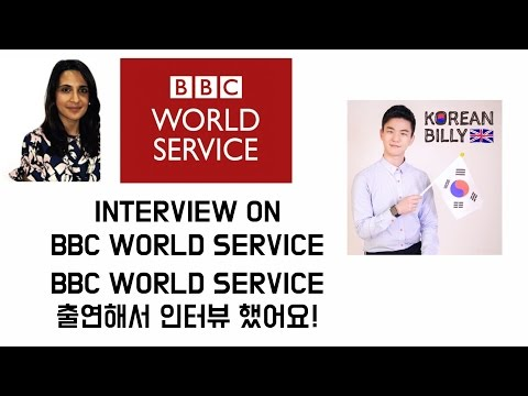Interview on BBC World Service! [Korean Billy]