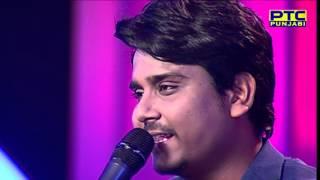 KAMAL KHAN singing 'DIL SACHA'  Live Performance in Voice of Punjab 6  PTC Punjabi