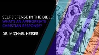 Michael Heiser — Self Defense in The Bible