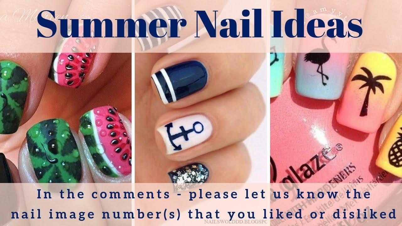 Summer Nails 200 Summer Nail Design Ideas Summer Nail Art 2019