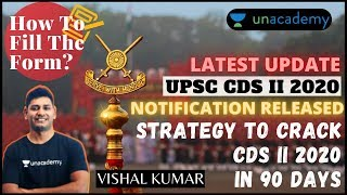 How To Fill CDS 2020 Form?   90 Days Strategy to Crack CDS 2 2020   CDS 2 2020 Notification Released