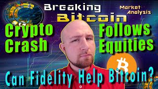 Trump Crashes Equity and Cryptocurrency Markets?!  Fidelity Will Confirm the Bull Market?!
