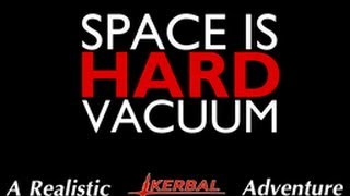KSP - Space is Hard (Vacuum) - Episode 1 - Afternoon Delight
