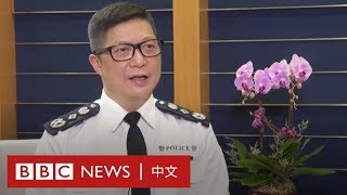 香港警務處處長鄧炳強:香港警隊算是世界上其中一支優秀的隊伍- BBC News 中文