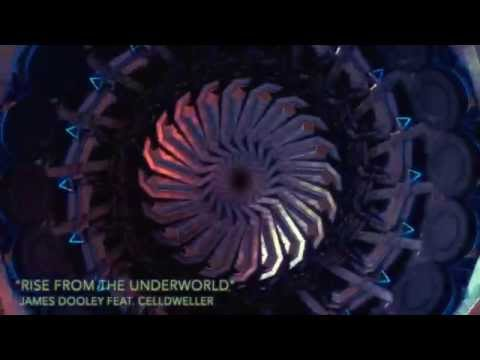 Rise from the Underworld EXCLUSIVE | James Dooley feat ...