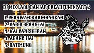 LAGUNYA BIKIN JOGET DI SUNGAI!!!!!  DJ MIX LAGU BANJAR BREAKFUNK JAIPONG PART 2