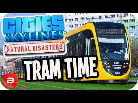 Cities Skylines ▶TRAMS & TSUNAMI◀ #7 Cities: Skylines Green