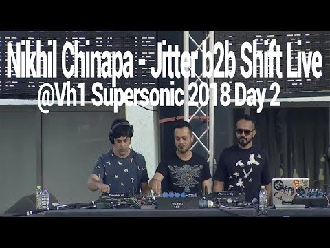 Nikhil Chinapa - Jitter b2b Shift live at Vh1 Supersonic 2018 Pune India(Exclusive) Day 2