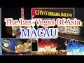 The Las Vegas of Asia - MACAU , Hotels and Casino in Macau, Best Night Lights Show in Macau