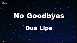 No Goodbyes - Dua Lipa Karaoke 【No Guide Melody】 Instrumental