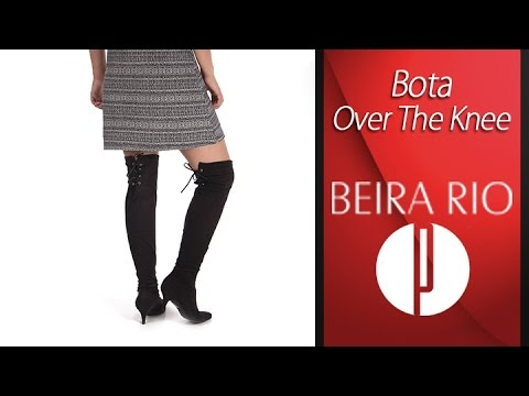 546a70464da5c Bota Over The Knee Feminina Beira Rio - 6010423312 - YouTube