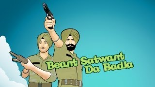 Beant Satwant Da Badla - Tru-Skool & Pavitar Singh Pasla - Immortal Productions (Official Video)