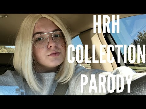 HRH COLLECTION PARODY