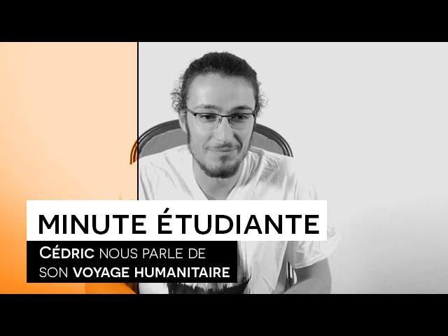 La Minute étudiante - Cédric [Humanitaire Inde]