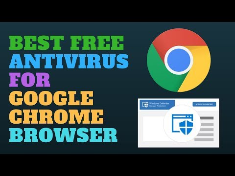 Best Free Antivirus for Google Chrome Browser