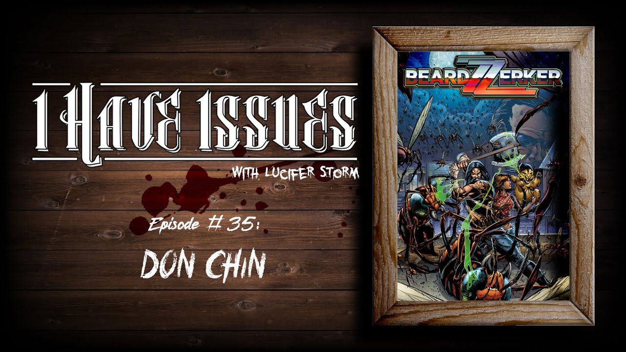 I HAVE ISSUES│Episode #35│Don Chin