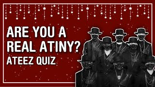 PROVE THAT YOU'RE THE REAL ATINY! ATEEZ QUIZ 2021 | THIS IS KPOP QUIZ