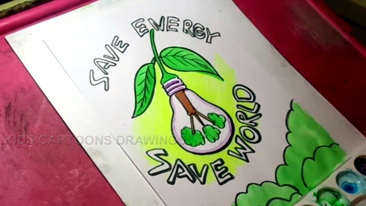 How To Draw Save Energy And Save The World Drawing For Kids Youtube