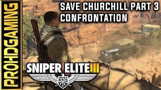 Sniper Elite 3 I DLC I Save Churchill Part 3: Confrontation I Full Collectibles Guide