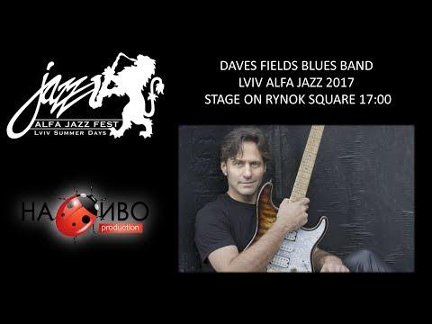 НАЖИВО | Dave Fields Blues Band | Lviv Alfa Jazz 2017 | RYNOK SQUARE