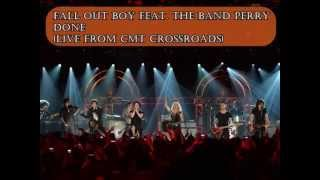 Fall Out Boy feat. The Band Perry- Done(Live from CMT Crossroads) AUDIO