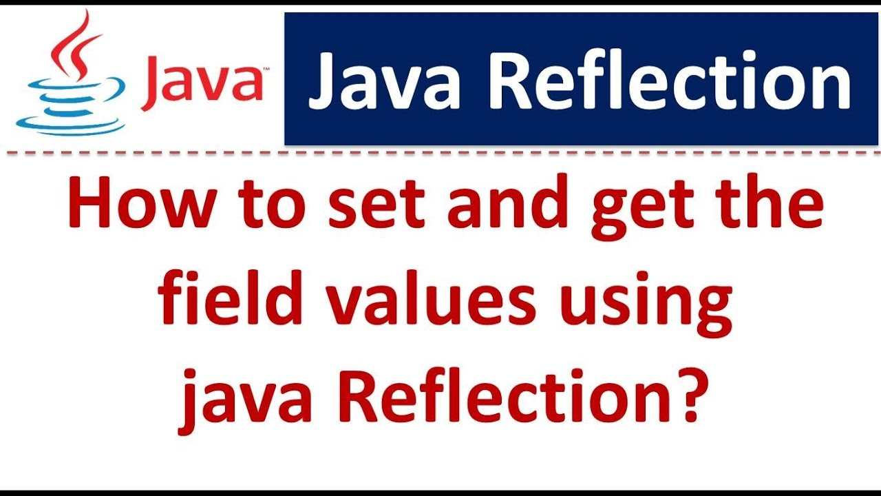 java reflection get field value