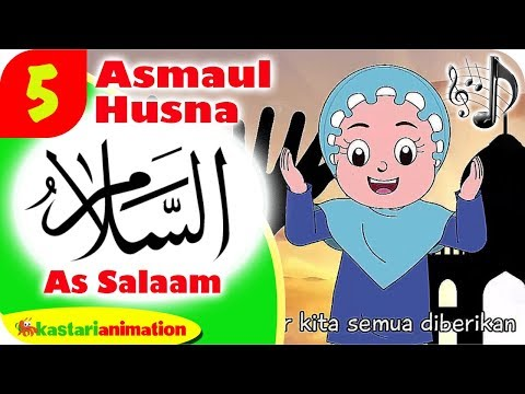 ASMAUL HUSNA 5 - AS SALAAM bersama Diva | Kastari Animation Official