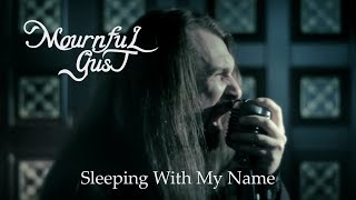 MOURNFUL GUST - Sleeping With My Name (Official Video) Gothic Doom Metal