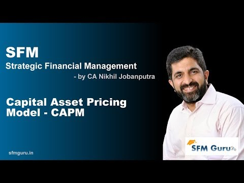 Capital Asset Pricing Model (CAPM) - CA Final SFM (New Syllabus) Classes & Video Lectures