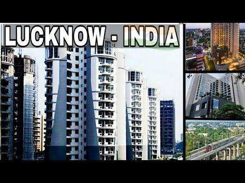 LUCKNOW - The City Of Nawabs | Plenty Facts | Lucknow City Uttar Pradesh India | Lucknow City